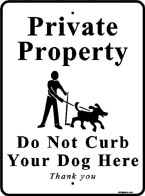 All Signs Co, please curb your dog signs