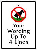 Custom No Poop dog signs